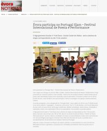 http://www.cm-evora.pt/pt/Evora-Noticias/arquivo/Paginas/%C3%89vora-participa-no-Portugal-Slam-%E2%80%93-Festival-Internacional-de-Poesia-e-Performance1013-1731.aspx