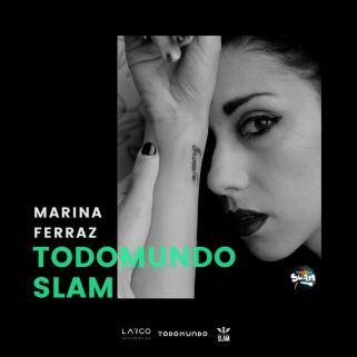 Marina Ferraz - slam todo mundo